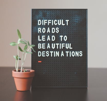 Difficult roads lead to beautiful destinations so don't be afriad to choose a word of the year and see change in your life.