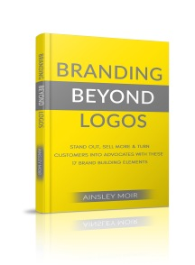Cover of the Branding Beyond Logos Book by Ainsley Moir detailing the elements and importance of each aspect of brand identity.