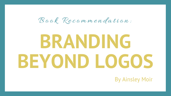 All of the information you need to create your brand identity information can be found in this branding book called Branding Beyond Logos by Ainsley Moir